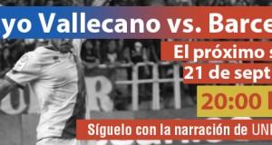 Sigue los partidos del Rayo Vallecano en Unión Rayo