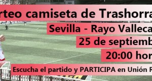 Consigue con Unión Rayo y Trashorras una camiseta firmada