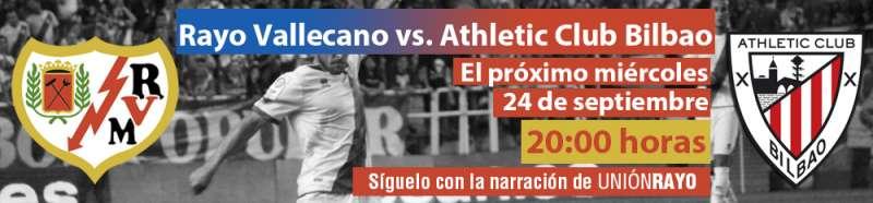 Sigue el Rayo – Athletic en Unión Rayo