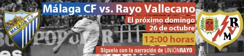 Sigue el Málaga – Rayo en Unión Rayo
