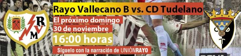 Sigue el Rayo B – CD Tudelano en Unión Rayo