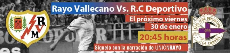 Sigue el Rayo – Deportivo en Unión Rayo