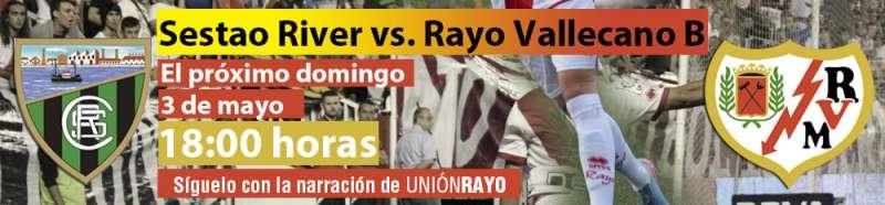 Sigue el Sestao River – Rayo B en Unión Rayo