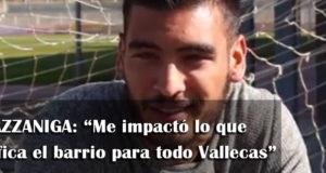 """Gazzaniga: """"Me impactó lo que significa el barrio para todo Vallecas"""""""