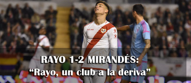 Crónica: Rayo 1-2 Mirandés