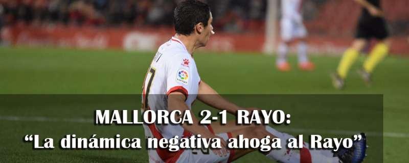Crónica: Mallorca 2-1 Rayo