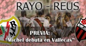 Previa: Rayo – Reus