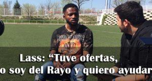 """Lass: """"Tuve ofertas, pero soy del Rayo y quiero ayudar"""""""