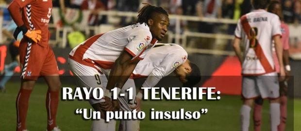 Crónica: Rayo 1-1 Tenerife