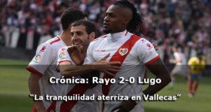 Crónica: Rayo 2-0 Lugo