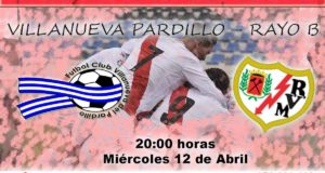 Previa: Villanueva del Pardillo – Rayo B